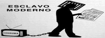 esclavo-moderno-para-reflexionar